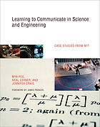 Learning to communicate in science and engineering : case studies from MIT