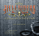 The Ken Fox Hell Riders : a journey with the wall of death