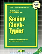 Senior clerk-typist : test preparation study guide questions & answers.