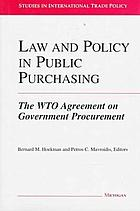 Law and policy in public purchasing : the WTO agreement on government procurement