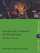 Social and cultural anthropology : the key concepts