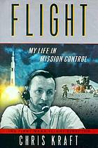 Flight : my life in mission control
