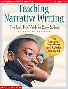 Teaching narrative writing : the tools that work for every student