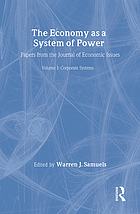 The Economy as a system of power : papers from the Journal of economic issues