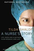 A nurse's story : life, death, and in-between in an intensive care unit