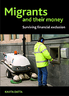 Migrants and their money : surviving financial exclusion in London