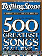 Rolling Stone guitar classics. Volume 2, Classic rock to modern rock : 67 selections from the 500 greatest songs of all time.