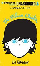 The Julian chapter : a wonder story