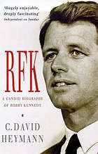 RFK : a candid biography of Robert F. Kennedy.