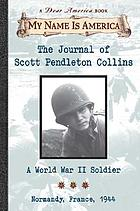 The journal of Scott Pendleton Collins : a World War II soldier