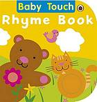 Baby touch rhyme book.