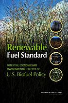 Renewable fuel standard : potential economic and environmental effects of U.S. biofuel policy