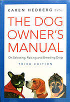 The dog owner's manual : on selecting, raising and breeding dogs