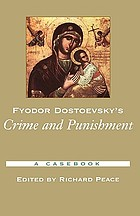 Fyodor Dostoevsky's Crime and punishment : a casebook