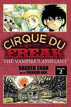 Cirque Du Freak. Volume 2, The vampire's assistant