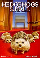 Hedgehogs in the hall