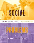 Social problems : issues and solutions