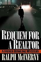 Requiem for a realtor : a Father Dowling mystery