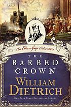 The barbed crown : an Ethan Gage adventure
