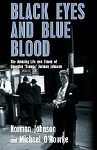 Black eyes and blue blood : the amazing life and times of gangster 'Scouse' Norman Johnson