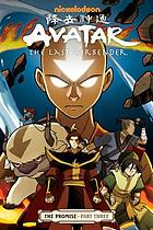Avatar, the last Airbender. The promise. part three