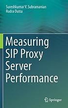 Measuring SIP proxy server performance