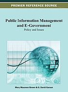 Public information management and e-government : policy and issues