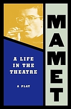 A life in the theatre : a play