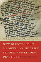 New directions in medieval manuscript studies and reading practices : essays in honor of Derek Pearsall
