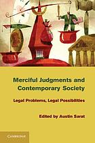 Merciful judgments and contemporary society : legal problems, legal possibilities