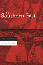 The Southern past : a clash of race and memory