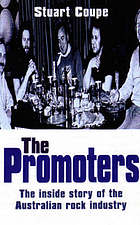 The promoters : the inside story of the Australian rock industry
