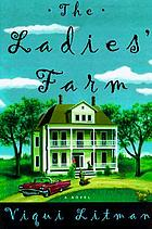 The Ladies Farm : a novel