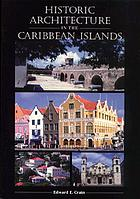 Historic architecture in the Caribbean Islands