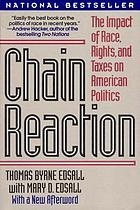 Chain reaction : the impact of race, rights, and taxes on American politics