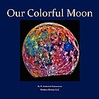 Our colorful moon