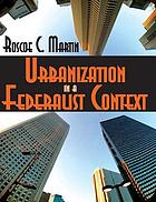 Urbanization in a federalist context