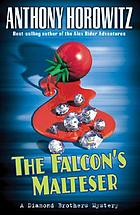 The Falcon's Malteser : a Diamond brothers mystery