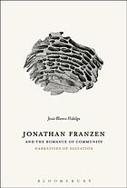 Jonathan Franzen and the romance of community : narratives of salvation