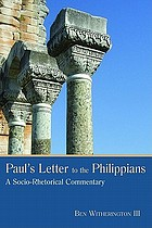 Paul's letter to the Philippians : a socio-rhetorical commentary