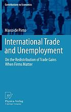 International trade and unemployment : on the redistribution of trade gains when firms matter