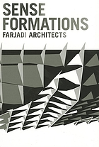Sense formations : Farjadi Architects.