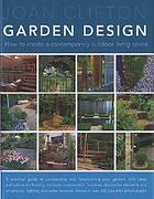 Garden design : how to create a contemporary outdoor living space