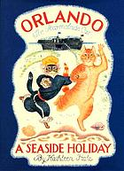 Orlando (the marmalade cat) : a seaside holiday