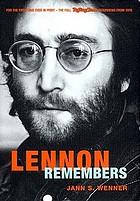 Lennon remembers : the complete Rolling Stone interviews from 1970