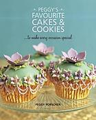 Peggy's favourite cakes & cookies : -- to make every occasion special
