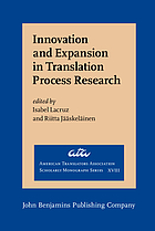 Innovation and expansion in translation process research