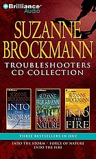 Troubleshooters CD collection : Into the storm, Force of nature, Into the fire