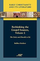 Rethinking the Gospel sources. Vol. 2, The unity or plurality of Q