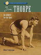 Jim Thorpe : an athlete for the ages